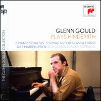 Glenn Gould Plays Hindemith: 3 Piano Sonatas; 5 Sonatas for Brass and Piano; Das Marienleben - Abe Torchinsky (tuba); Gilbert Johnson (trumpet); Glenn Gould (piano); Henry Charles Smith (trombone); Mason Jones (horn);...