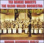 Glenn Miller Orchestra: A Tribute to Tex Beneke