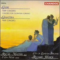 Gliere: Harp Concerto; Concerto for Coloratura Soprano; Ginastera: Harp Concerto - Eileen Hulse (soprano); Rachel Masters (harp); City of London Sinfonia; Richard Hickox (conductor)