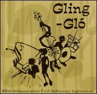 Gling-Gló - Björk / Gudmundar Ingólfsson Trio