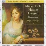 Glinka, Field, Hassler, Lizogub: Piano Music