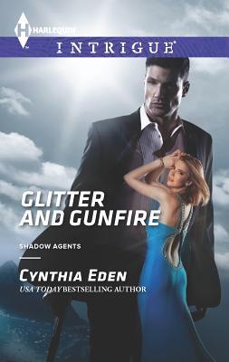 Glitter and Gunfire - Eden, Cynthia