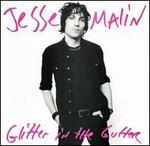 Glitter in the Gutter [Enhanced]
