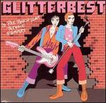 Glitterbest: 20 Pre Punk 'n' Glam Tyerrace Stompers