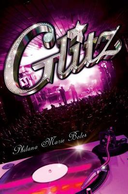 Glitz - Boles, Philana Marie