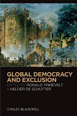 Global Democracy and Exclusion - Tinnevelt, Ronald (Editor)