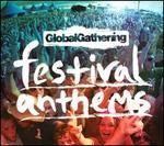 Global Gathering Festival Anthems