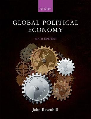 Global Political Economy - Ravenhill, John (Editor)