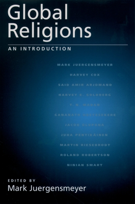 Global Religions: An Introduction - Juergensmeyer, Mark (Editor)