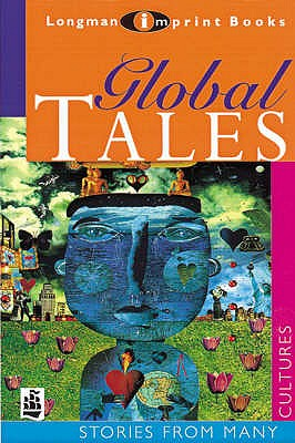 Global Tales - Naidoo, Beverley, and Donovan, Christopher, and Hicks, Alun