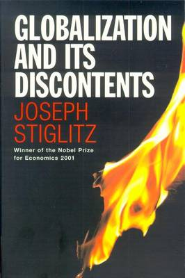 Globalization and Its Discontents - Stiglitz, Joseph E.