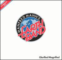 Glorified Magnified - Manfred Mann's Earth Band
