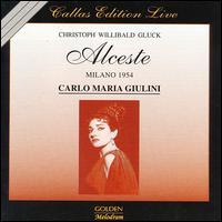 Gluck: Alceste - Enrico Campi (vocals); Giuseppe Zampieri (vocals); Maria Callas (vocals); Nicola Zaccaria (vocals); Paolo Silveri (vocals);...