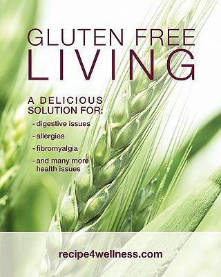 Gluten Free Living - Russell, Karen M