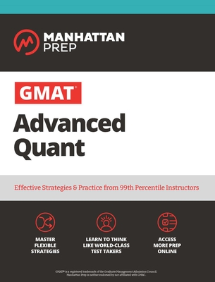 GMAT Advanced Quant: 250+ Practice Problems & Online Resources - Manhattan Prep