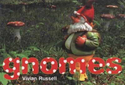 Gnomes - Russell, Vivian (Photographer)