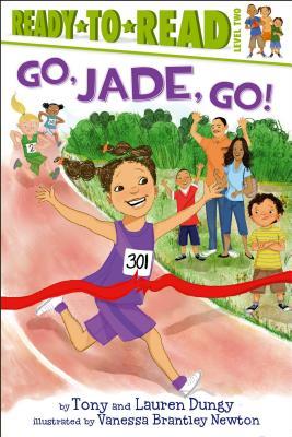 Go, Jade, Go! - Dungy, Lauren