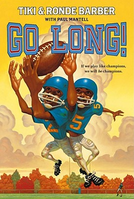 Go Long! - Barber, Ronde, and Barber, Tiki, and Mantell, Paul