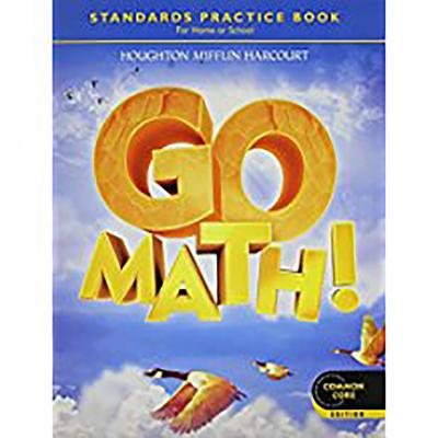 Go Math!: Student Practice Book Grade 4 - Houghton Mifflin Harcourt (Prepared for publication by)