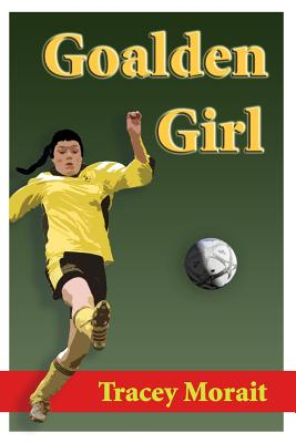 Goalden Girl - Morait, Tracey