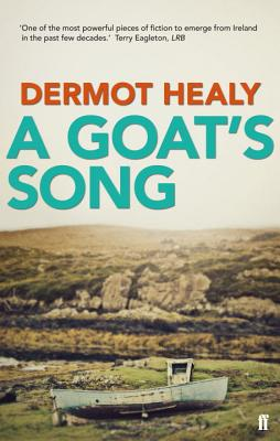 Goat's Song - Healy, Dermot