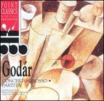 Godár: Concerto grosso; Partita