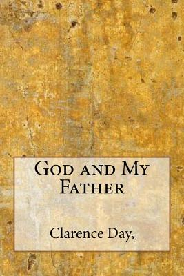 God and my father - Day, Clarence