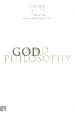 God and Philosophy: Second Edition - Gilson, Etienne