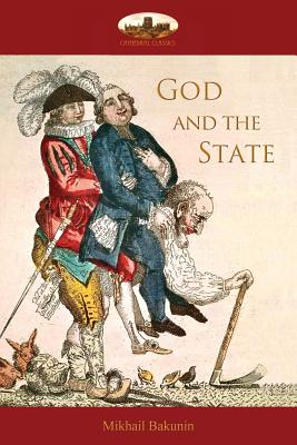 God and the State - Bakunin, Mikhail Alexandrovich