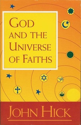 God and the Universe of Faiths - Hick, John H
