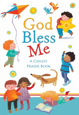 God Bless Me: A Child's Book of Prayers - Vagnozzi, Barbara