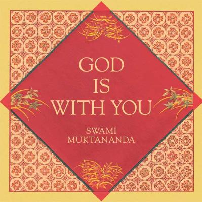 God Is with You - Muktananda, Swami