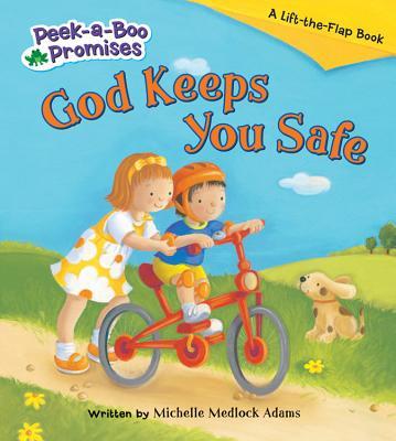 God Keeps You Safe - Adams, Michelle Medlock