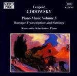 Godowsky: Piano Music, Vol. 3