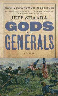 Gods and Generals - Shaara, Jeff
