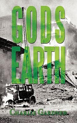 Gods Earth - Gardner, Charlie