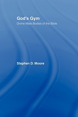 God's Gym - Moore, Stephen, and Moore, Stephen