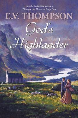 God's Highlander - Thompson, E. V.