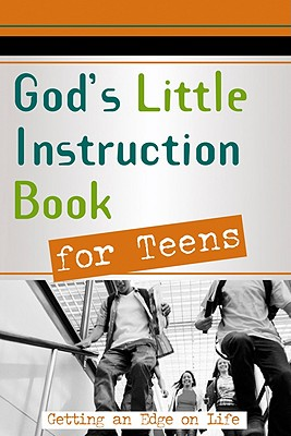 God's Little Instruction Book for Teens - Honor Books (Creator)