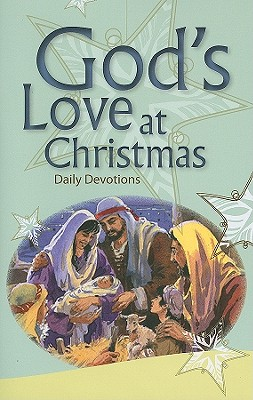 God's Love at Christmas: Daily Devotions - Fleming, David