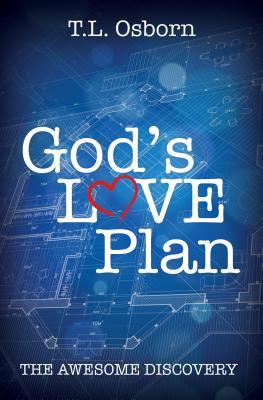 God's Love Plan - Osborn, T L