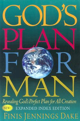 God's Plan for Man - Dake, Finis Jennings