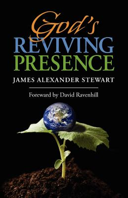 God's Reviving Presence - Stewart, James Alexander