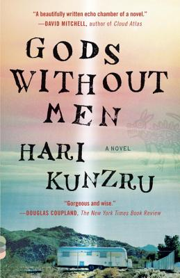 Gods Without Men - Kunzru, Hari