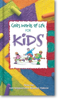 God's Words of Life for Kids: From the New International Version - Zondervan Publishing
