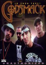 Godsmack: In Your Face! Unauthorized