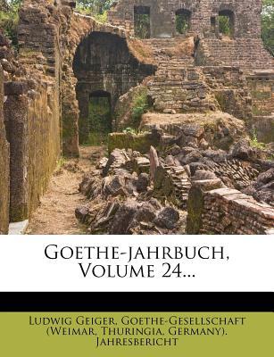 Goethe-Jahrbuch - Geiger, Ludwig