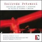 Goffredo Petrassi: Concerto per pianoforte & orchestra; La Follia di Orlando; Partita