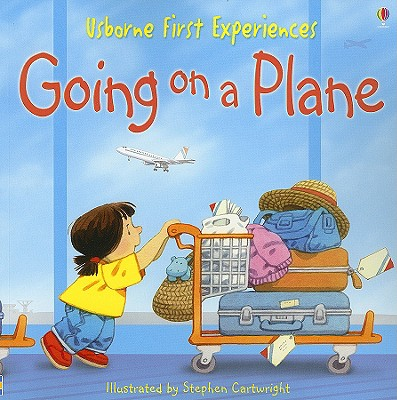 Going on a Plane - Civardi, Anne