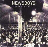 Going Public - Newsboys